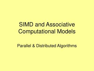 SIMD and Associative Computational Models