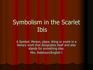 Symbolism in the Scarlet Ibis