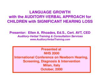 LANGUAGE GROWTH  with the AUDITORY-VERBAL APPROACH for CHILDREN with SIGNIFICANT HEARING LOSS