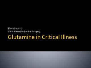 Glutamine in Critical Illness