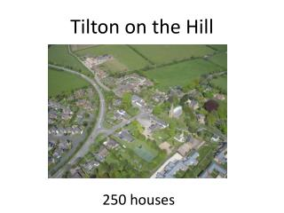 Tilton on the Hill