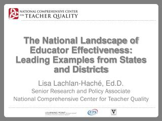 The National Landscape of Educator Effectiveness: Leading Examples from States and Districts