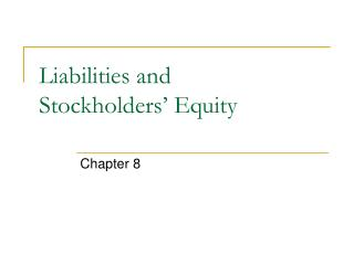 Liabilities and Stockholders  Equity
