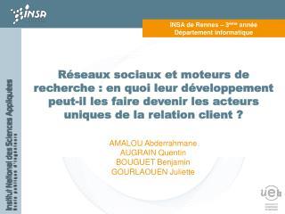 INSA de Rennes – 3 ème  année Département informatique