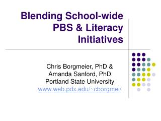 Blending School-wide PBS & Literacy Initiatives