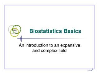 Biostatistics Basics