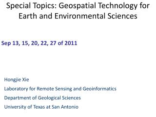 Special Topics: Geospatial Technology for Earth and Environmental Sciences