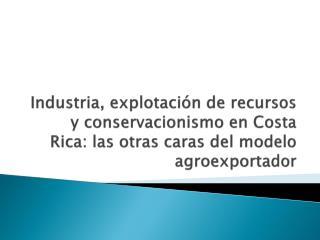 Mito historiográfico: inexistencia de un sector secundario en Costa Rica antes de 1940-50