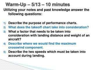 Warm-Up �  5/13  � 10 minutes