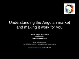 Understanding the Angolan market and making it work for you
