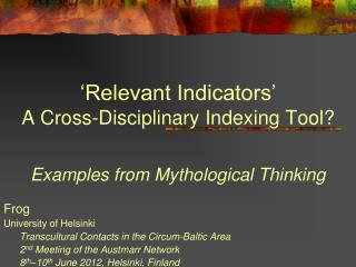 'Relevant Indicators' A Cross-Disciplinary Indexing Tool?