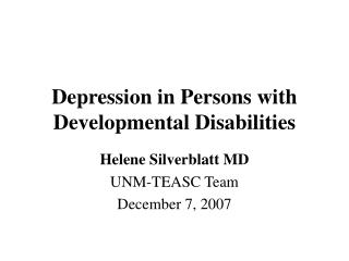 Depression in Persons with  Developmental Disabilities