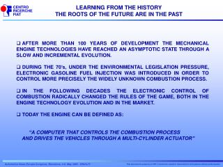 LEARNING FROM THE HISTORY THE ROOTS OF THE FUTURE ARE IN THE PAST