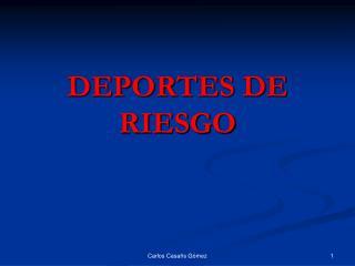 DEPORTES DE RIESGO