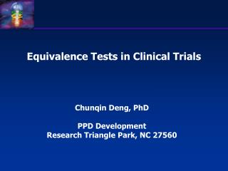 Equivalence Tests in Clinical Trials