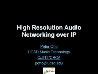 High Resolution Audio Networking over IP