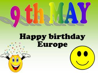 Happy birthday Europe