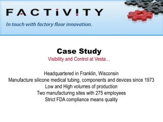 Case Study Visibility and Control at Vesta…