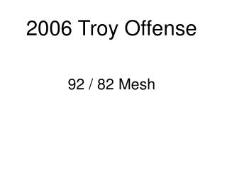 2006 Troy Offense