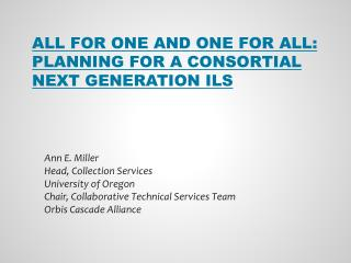 All for One and One for All: Planning for a  Consortial  Next Generation ILS