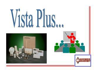 Vista Plus...