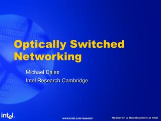 Optically Switched Networking