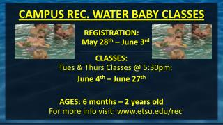 CAMPUS REC. WATER BABY CLASSES