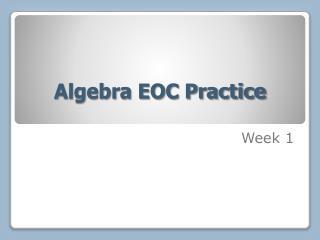 Algebra EOC Practice