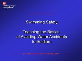 Swimming Safety Teaching the Basics  of Avoiding Water Accidents to Soldiers