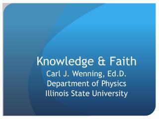 Knowledge & Faith