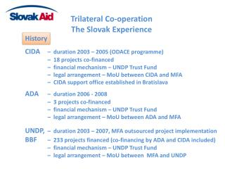 Trilateral Co-operation The  Slovak  Experience