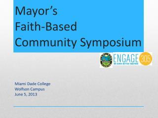 Mayor�s  Faith-Based Community Symposium