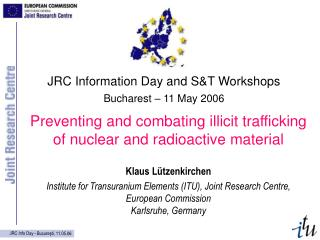 Preventing and combating illicit trafficking of nuclear and radioactive material
