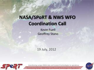 NASA/SPoRT & NWS WFO Coordination Call