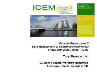 Ecocem Room, Level 2 Data Management & Electronic Health in EM