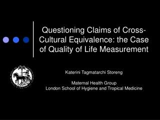 Questioning Claims of Cross-Cultural Equivalence: the Case of Quality of Life Measurement