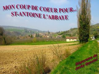MON COUP DE COEUR POUR... ST-ANTOINE L'ABBAYE