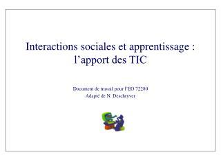 Interactions sociales et apprentissage : l'apport des TIC