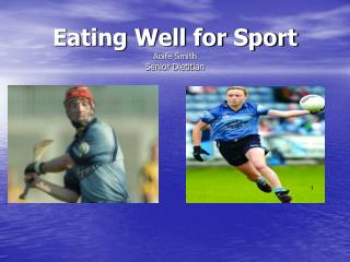 Eating Well for Sport Aoife Smith Senior Dietitian
