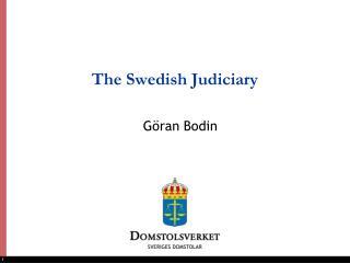 The Swedish Judiciary