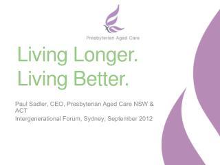Living Longer. Living Better.
