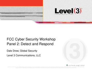 FCC Cyber Security Workshop Panel 2: Detect and Respond