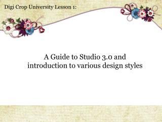 Digi  Crop University Lesson 1: