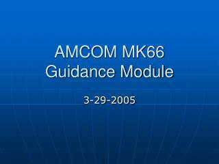 AMCOM MK66 Guidance Module