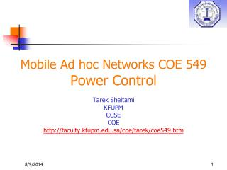 Mobile Ad hoc Networks COE 549 Power Control