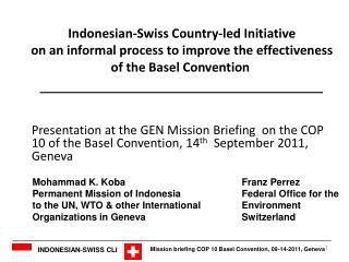 Mohammad K. KobaFranz Perrez   Permanent Mission of IndonesiaFederal Office for the