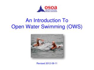 An Introduction To Open Water Swimming (OWS)