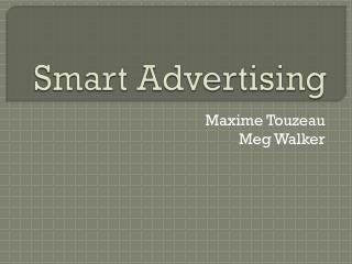 Smart Advertising