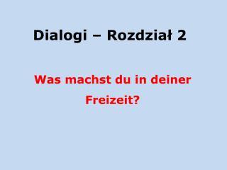 Dialogi – Rozdział 2