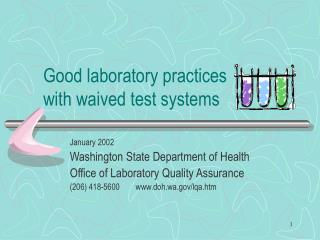 Good laboratory practices  with waived test systems